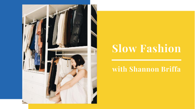 Ready to Edit? Slow fashion with Shannon Briffa