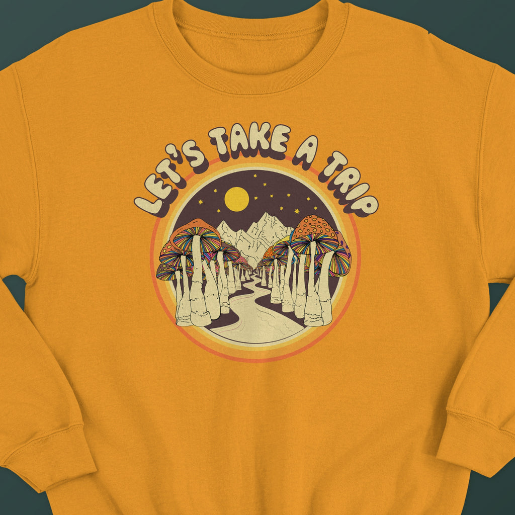 Take a trip Unisex Sweatshirt
