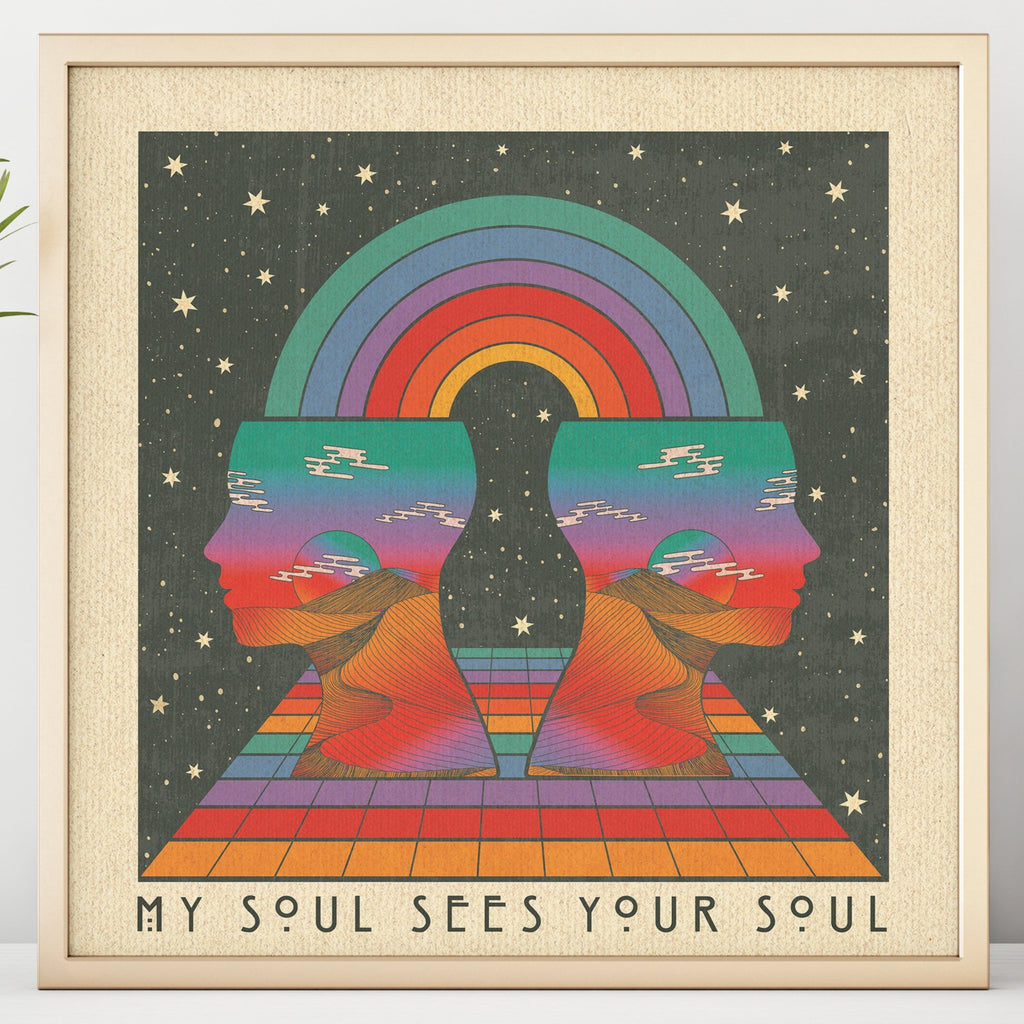 My Soul Sees Your Soul - Square Print