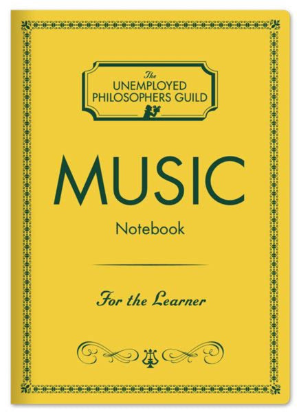 Unemployed Philosopher's Music Notebook
