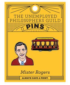 Unemployed Philosopher's Mister Rogers & Trolley Enamel Pin