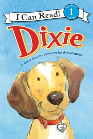 I Can Read: Dixie