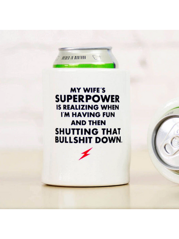 Meriwether Koozie My Wife's Superpower