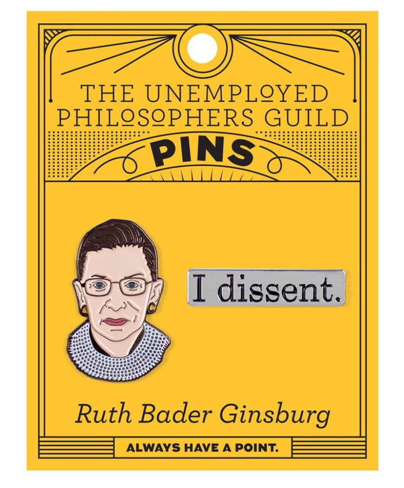 Unemployed Philosopher's Ruth Bader Ginsburg Enamel Pin