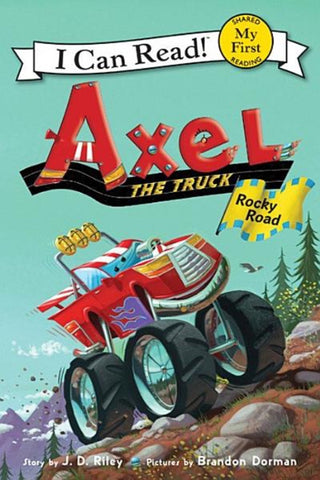 I Can Read: Axel The Truck - Rocky Road
