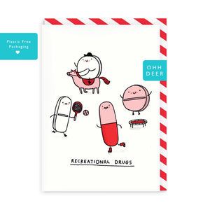 Ohh Deer Recreational Drugs Greeting Card