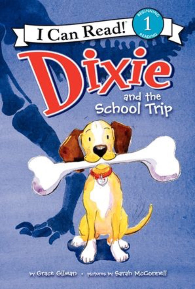 I Can Read: Dixie and the School Trip