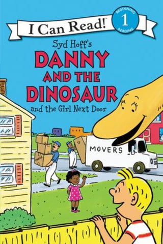 I Can Read: Danny And The Dinosaur and the Girl Next Door