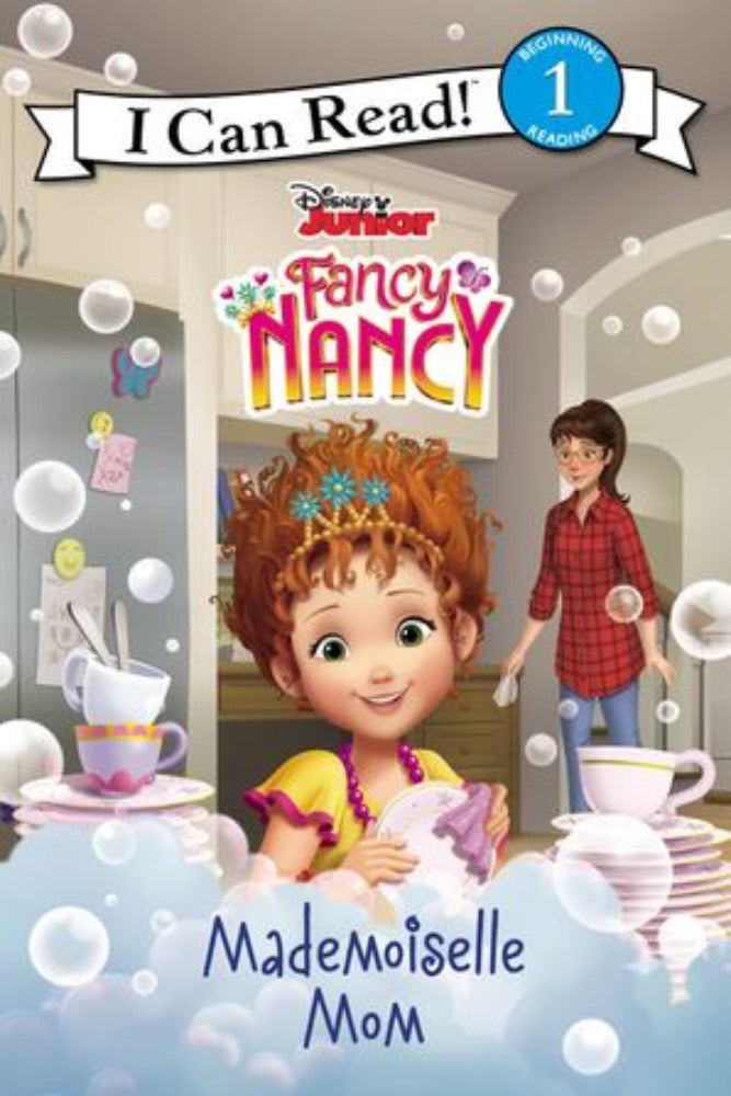 I Can Read: Fancy Nancy - Mademoiselle Mom