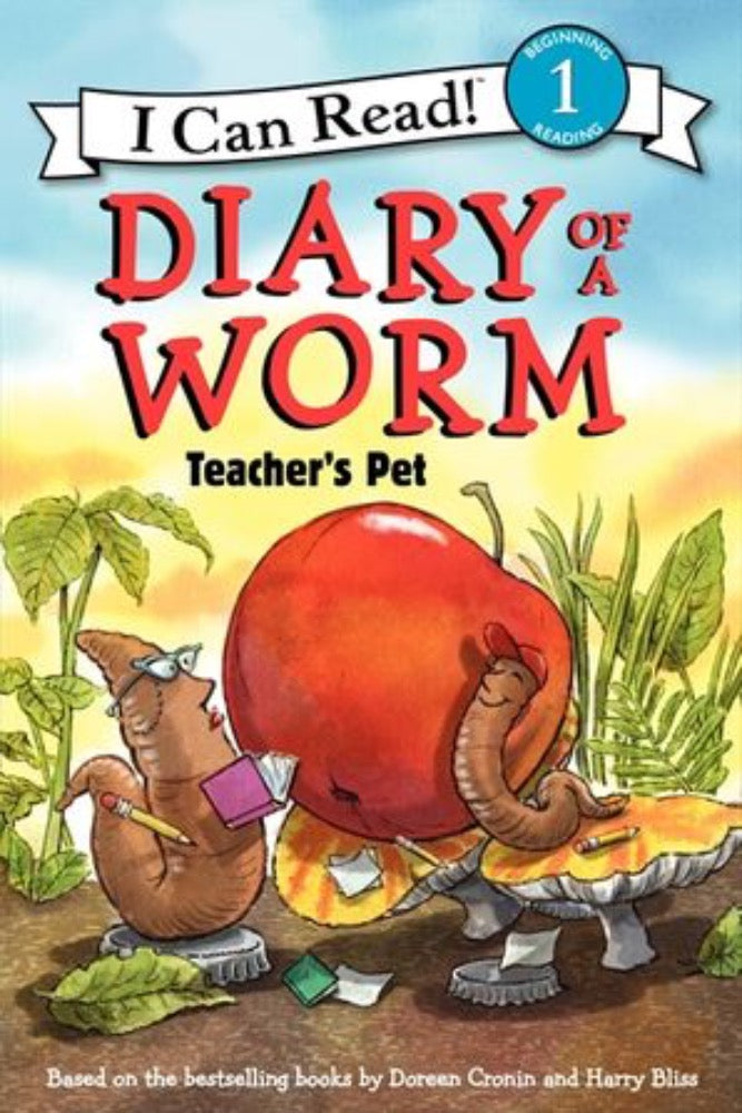 I Can Read: Diary of a Worm - Teacher's Pet