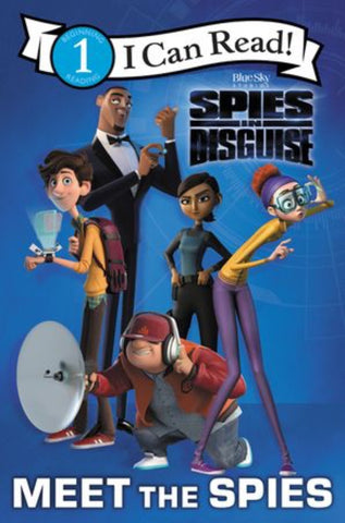 I Can Read: Spies In Disguise - Meet The Spies