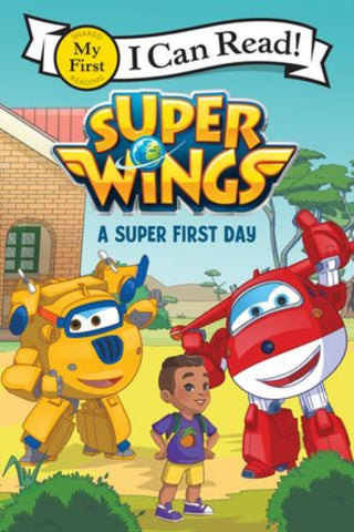 I Can Read: Super Wings - A Super First Day