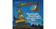 Load image into Gallery viewer, 'Goodnight, Goodnight Construction Site' - Board Book by Tom Lichtenheld