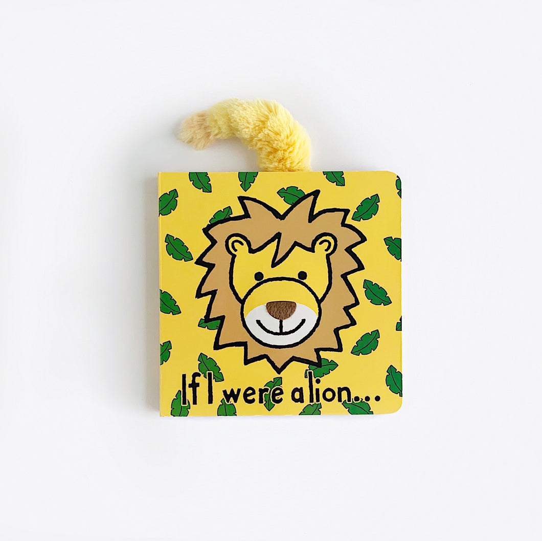 'If I Were A Lion' - Board Book