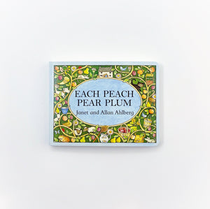 'Each Peach Pear Plum' - Board Book