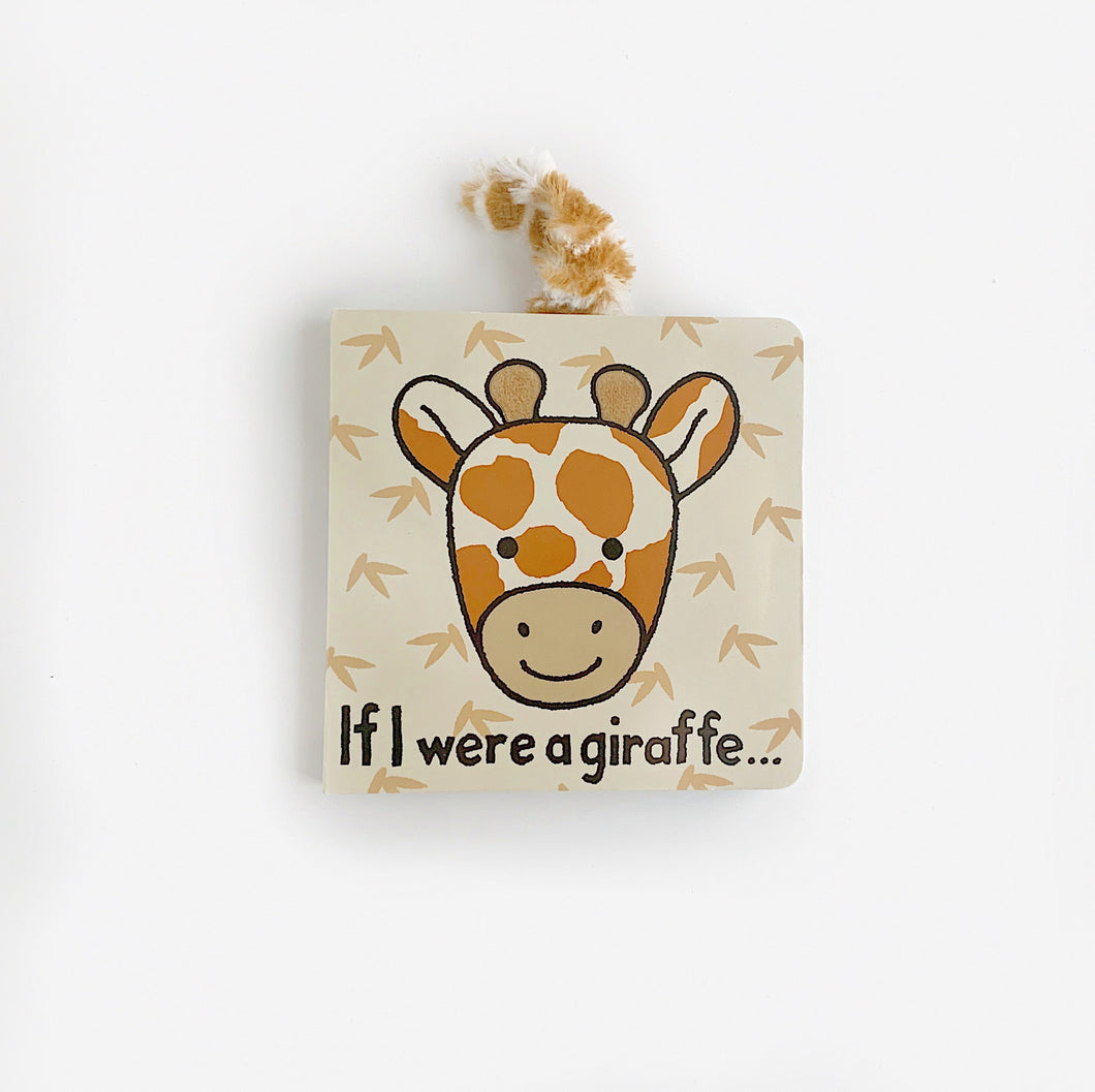 'If I Were A Giraffe' - Board Book