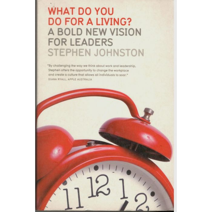 What do you do for Living. A Bold New Vision for Living - BooksKart