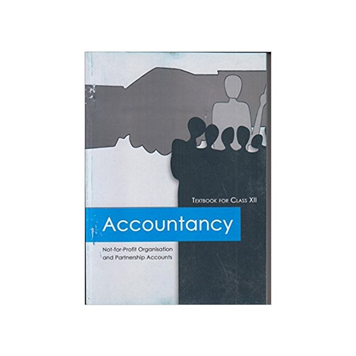Accountancy Textbook Not-for-Profit Organisation and Partnership Accounts for Class - 12 - BooksKart