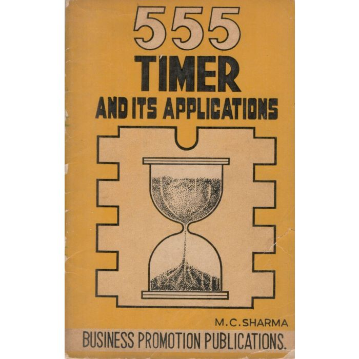 555 Timer and its Applications By MC Sharma - BooksKart