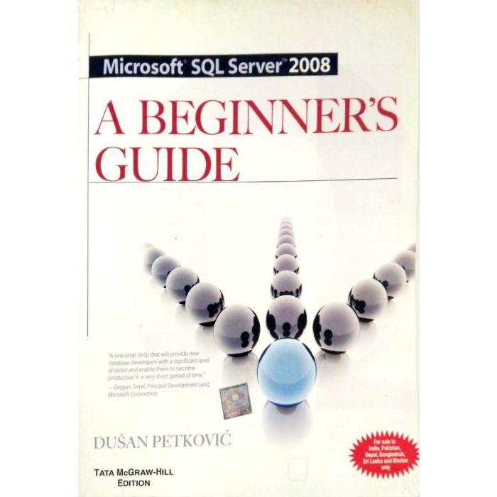 A Beginner's Guide to Microsoft SQL Server 2008 - BooksKart