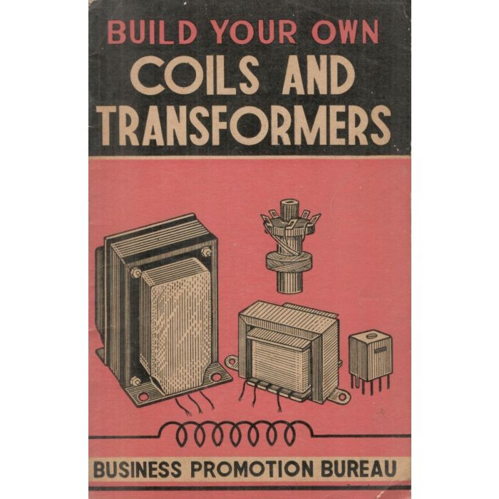 Build your Own Coils and Transformers (Business Promotion Bureau) - BooksKart