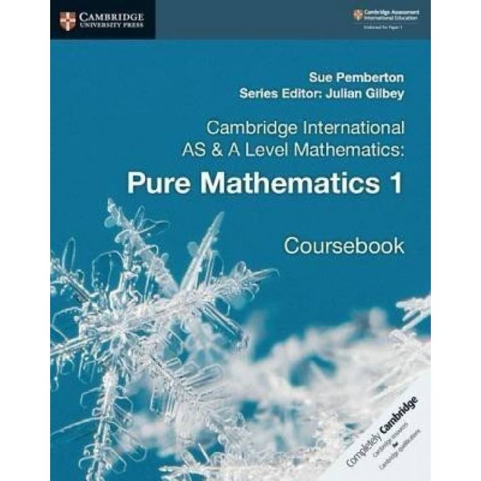 Cambridge International AS & A Level Mathematics: Pure Mathematics 1 Coursebook (English, Paperback, Pemberton Sue) - BooksKart