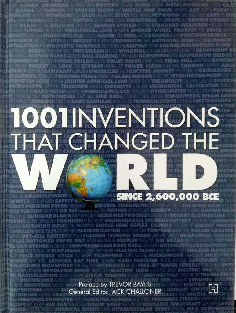 1001 Inventions That Changed The World Since 26,00,000BCE [English] (English, Hardcover, Jack Challoner) - BooksKart