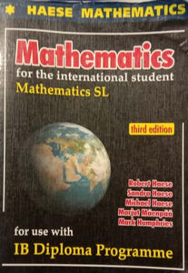 Mathematics for the International Baccalaureate Students: Mathematics Sl (3rd Edition) by Haese & Harris - BooksKart