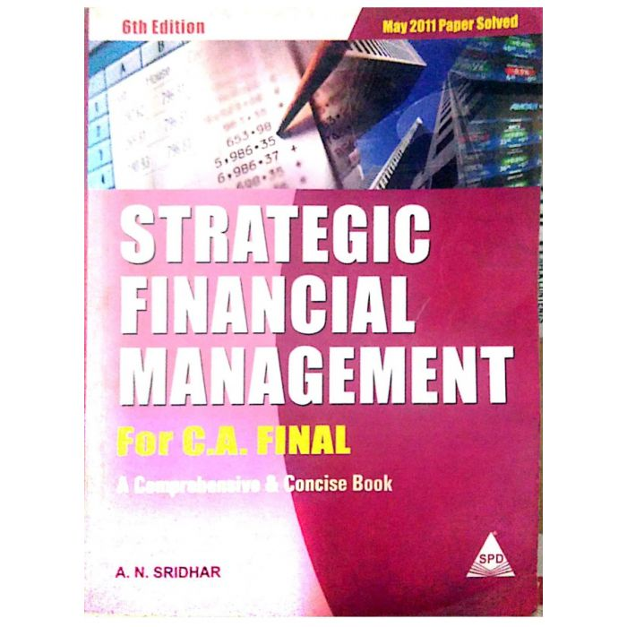 Strategic Financial Management for C.a. Final A. N. Sridhar - BooksKart