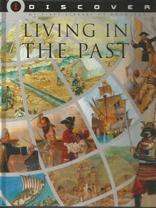 Discover Living in the Past - Medieval, Ancient History Well Explained - BooksKart