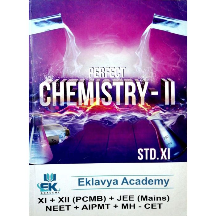Perfect Chemistry - 2 for Std 11 (Science) Eklavya Academy - BooksKart