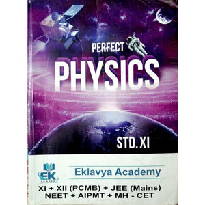 Perfect Physics - 2 for Std 11 (Science) Eklavya Academy - BooksKart