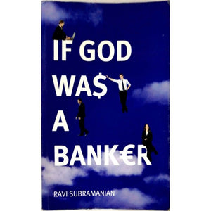 If God was a Banker by Ravi Subramanian - BooksKart
