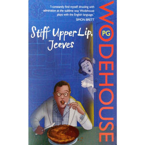 Stiff Upper Lip, Jeeves: (Jeeves & Wooster) - BooksKart
