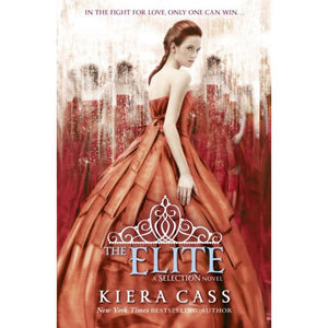 The Elite (A Selection Novel) by Kiera Cass. - BooksKart