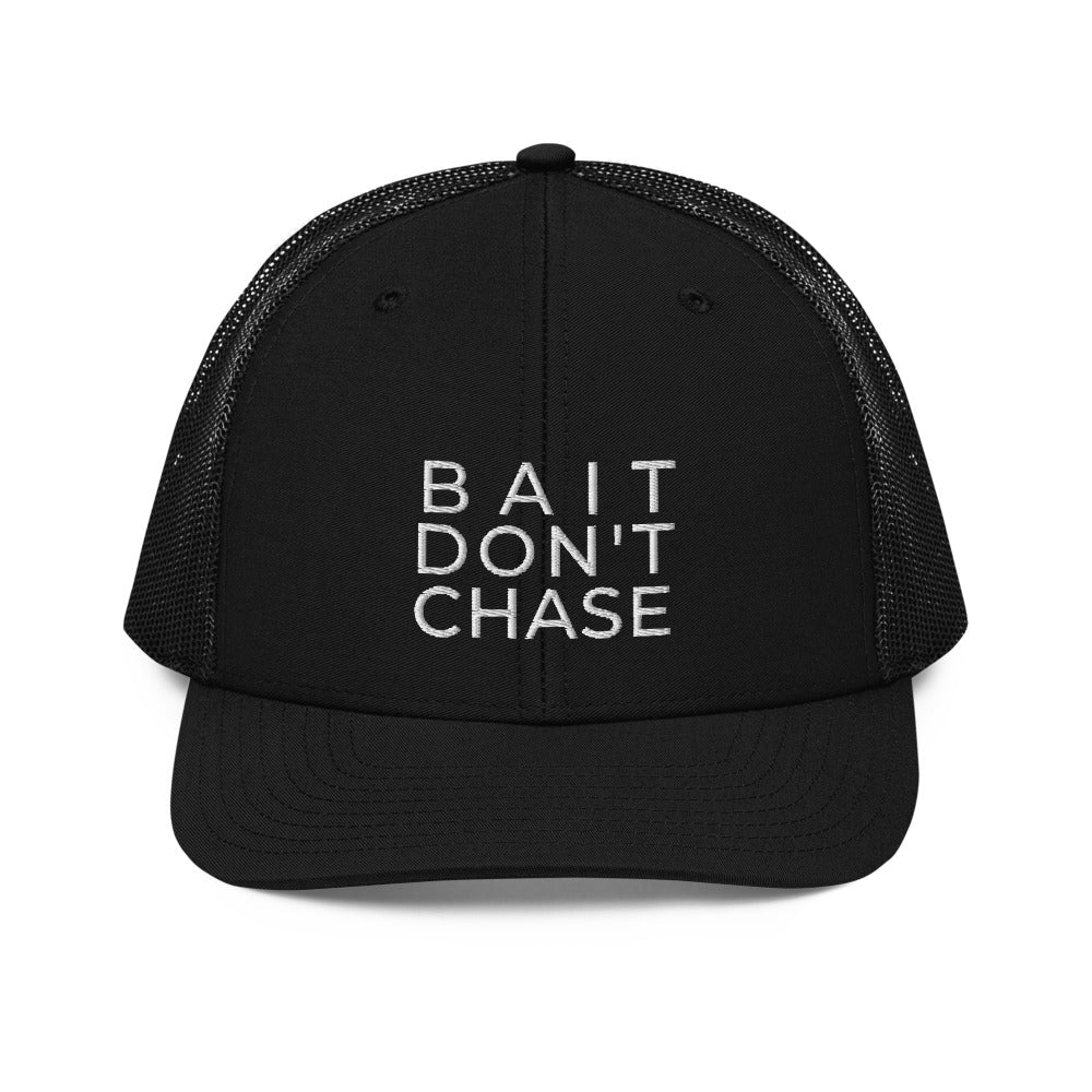 BAIT DON'T CHASE™ | MESH TRUCKER HAT