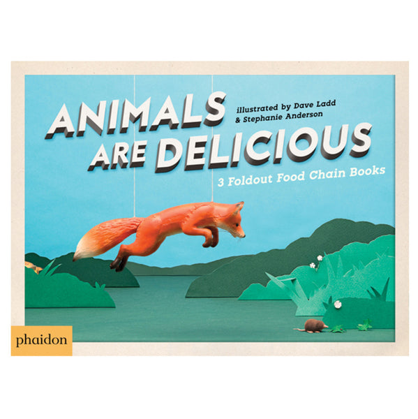 Phaidon Animals Are Delicious