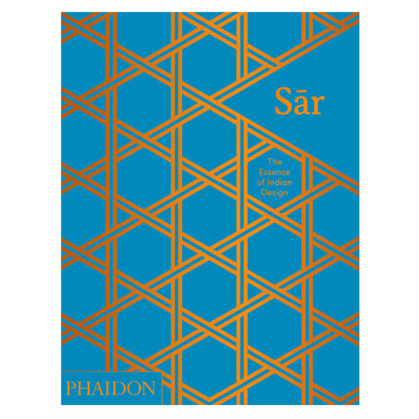 Phaidon Sar The Essence Of Indian Design