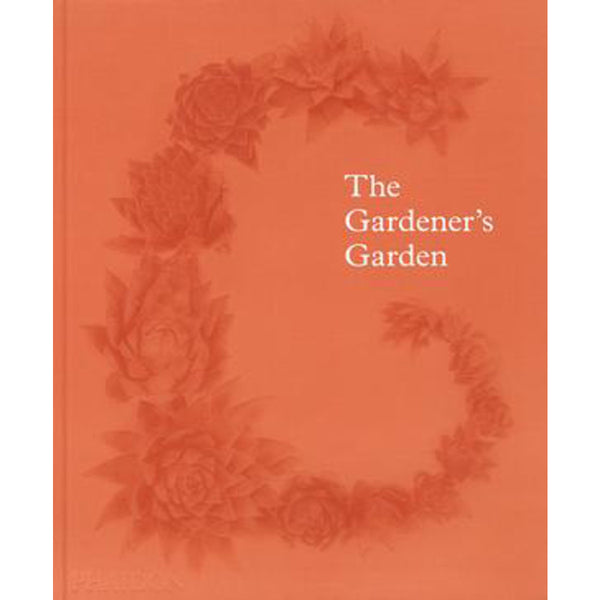 Phaidon The Gardener'S Garden Design Book