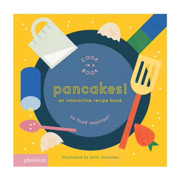 Phaidon Pancakes! Children'S Book