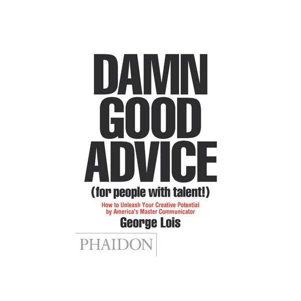 Phaidon Damn Good Advice