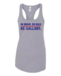The Gallant Few - Be Bold, Be Brave - Ladies Tank