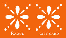 Load image into Gallery viewer, Raoul E-Gift Card