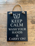 Keep Calm, Wash your Hands & Carry On!
