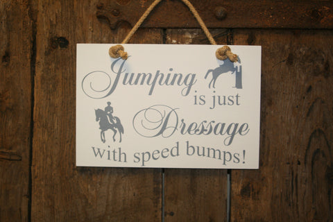Dressage with speed bumps
