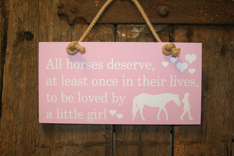 Horses deserve to be loved by a little girl