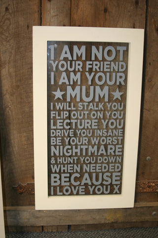 I am your Mum