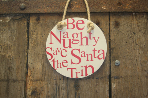Be Naughty, Save Santa the Trip
