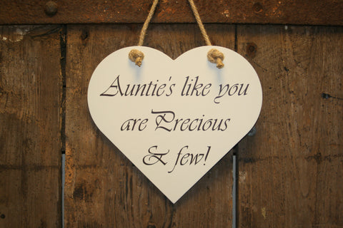 Auntie's like you are Precious & few!