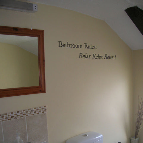 Bathroom Rules: Relax, Relax, Relax!
